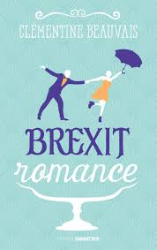 Brexit Romance – Éditions Sarbacane